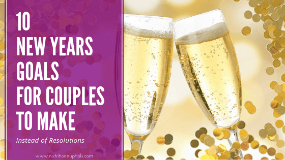10 New Years Goals for Couples