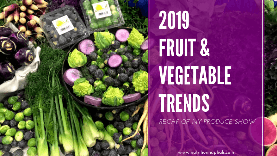 2019 Fruit and Vegetable Trends