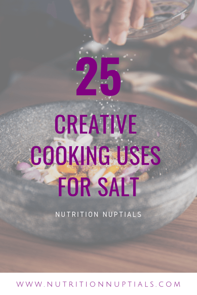 Creative Cooking Uses for Salt | Nutrition Nuptials | Mandy Enright MS RDN RYT