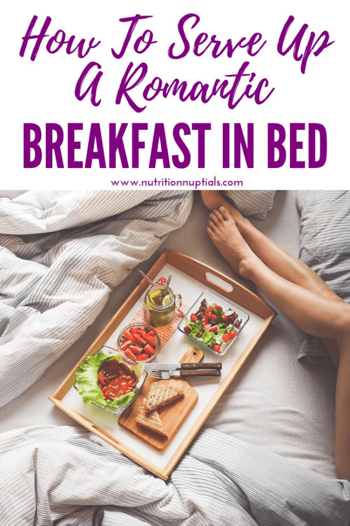 Breakfast in Bed Tips | Nutrition Nuptials | Mandy Enright MS RDN RYT
