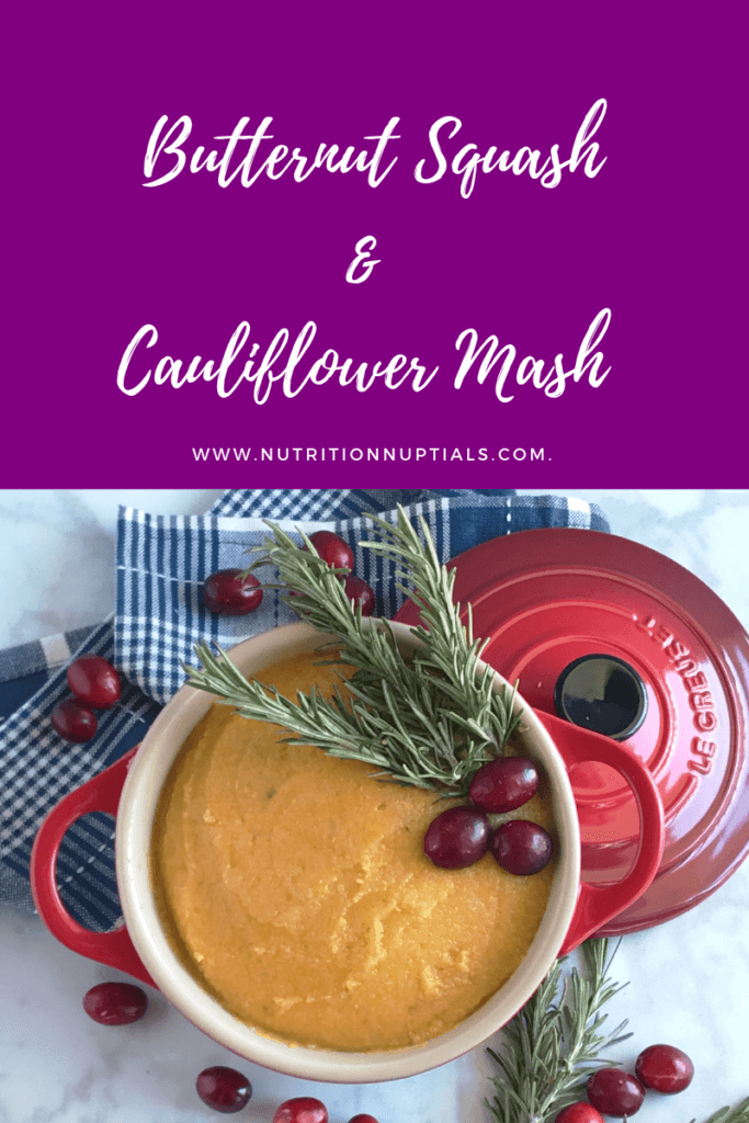 Butternut Squash & Cauliflower Mash | Nutrition Nuptials | Mandy Enright MS RDN RYT