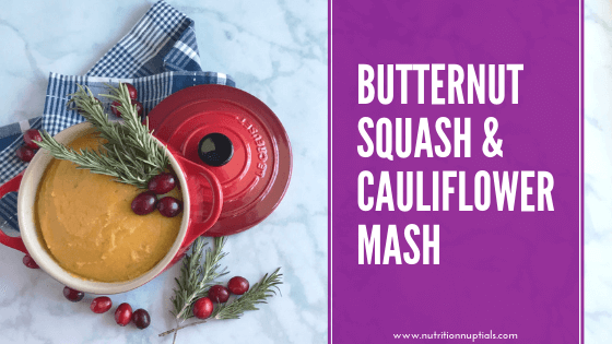 Butternut Squash and Cauliflower Mash