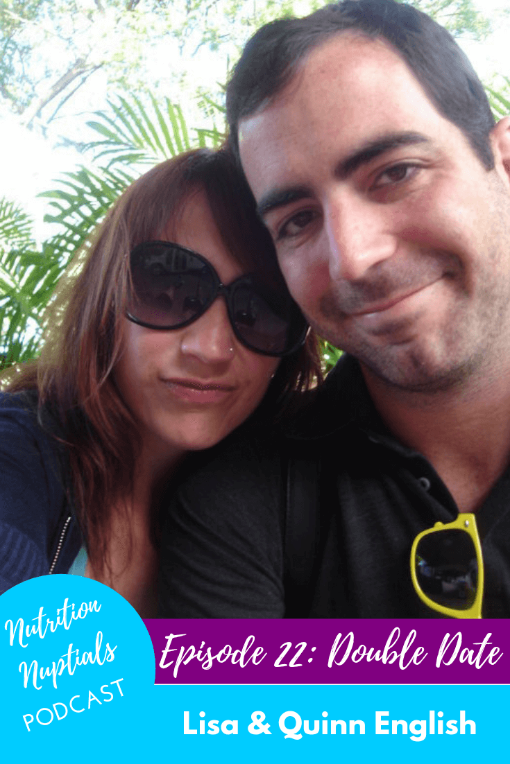 Nutrition-Nuptials-Podcast-Episode-22 Double Date Lisa & Quinn English | English Properties