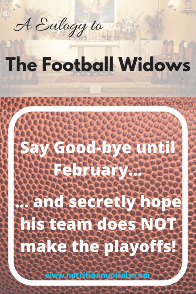 Eulogy Football Widow