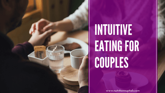 INTUITIVE EATING FOR COUPLES