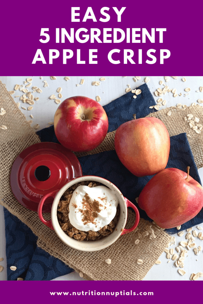 Easy 5 Ingredient Apple Crisp | Nutrition Nuptials | Mandy Enright MS RDN RYT